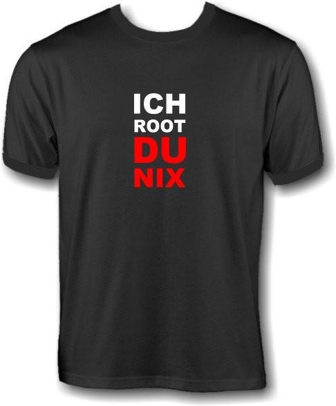 T-Shirt - Ich root du nix